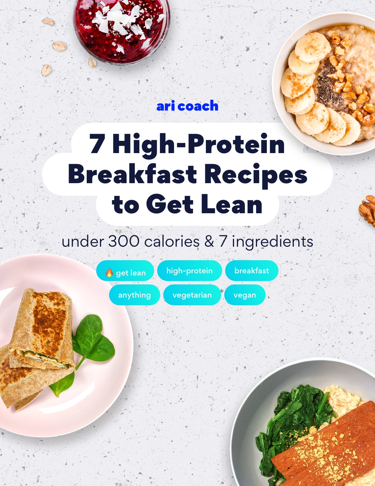 7 High-protein Breakfast recipes to Get lean
